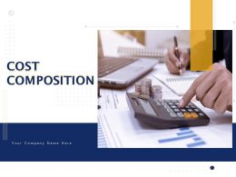 Cost Composition Powerpoint Presentation Slides