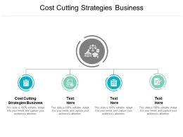 Cost Cutting Strategies Business Ppt Powerpoint Presentation Outline Example Cpb