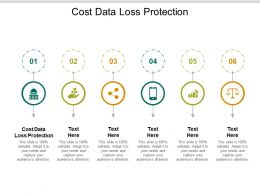 Cost Data Loss Protection Ppt Powerpoint Presentation Ideas Introduction Cpb