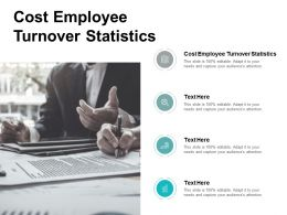 Cost Employee Turnover Statistics Ppt Powerpoint Presentation Gallery Show Cpb