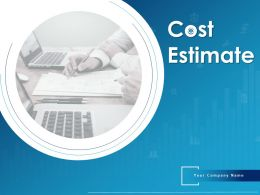 Cost Estimate Powerpoint Presentation Slides
