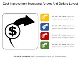 Cost Improvement Increasing Arrows And Dollars Layout