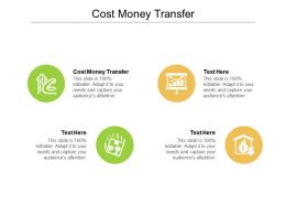Cost Money Transfer Ppt Powerpoint Presentation Inspiration Infographics Cpb