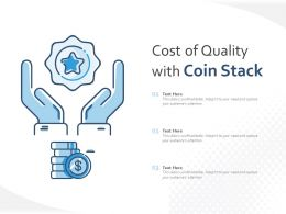 Cost Of Quality With Coin Stack