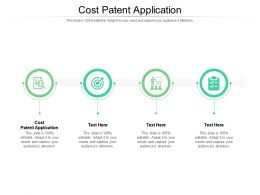 Cost Patent Application Ppt Powerpoint Presentation Outline Sample Cpb