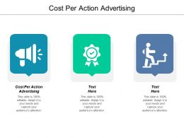 Cost Per Action Advertising Ppt Powerpoint Presentation Gallery Styles Cpb