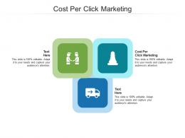 Cost Per Click Marketing Ppt Powerpoint Presentation Slides Cpb