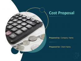 Cost Proposal Powerpoint Presentation Slides