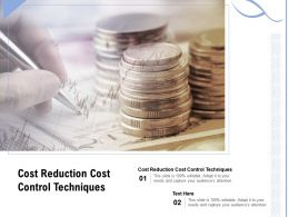 Cost Reduction Cost Control Techniques Ppt Powerpoint Presentation Ideas Structure Cpb