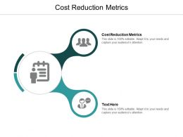 Cost Reduction Metrics Ppt Powerpoint Presentation Outline Gridlines Cpb