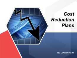 Cost Reduction Plans Powerpoint Presentation Slides