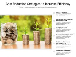 Cost Reduction Strategies To Increase Efficiency