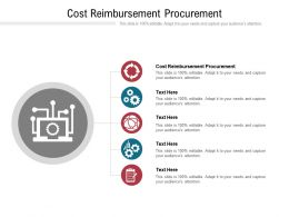 Cost Reimbursement Procurement Ppt Powerpoint Presentation Icon Infographic Template Cpb