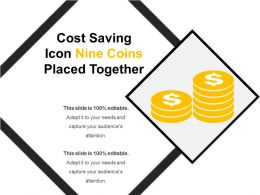 Cost Saving Icon Nine Coins Placed Together