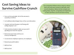Cost Saving Ideas To Survive Cashflow Crunch