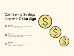 Cost Saving Strategy Icon With Dollar Sign