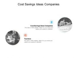 Cost Savings Ideas Companies Ppt Powerpoint Presentation Pictures Tips Cpb