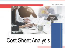 Cost Sheet Analysis Powerpoint Presentation Slides