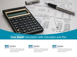 Cost Sheet Calculation With Calculator And Pen