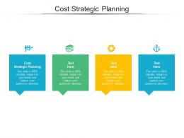 Cost Strategic Planning Ppt Powerpoint Presentation Summary Slide Download Cpb
