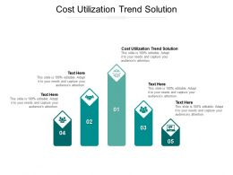 Cost Utilization Trend Solution Ppt Powerpoint Presentation Professional Graphics Tutorials Cpb