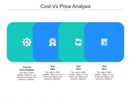 Cost Vs Price Analysis Ppt Powerpoint Presentation Infographics Information Cpb