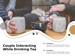Couple Interacting While Drinking Tea