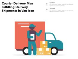 Courier Delivery Man Fulfilling Delivery Shipments In Van Icon