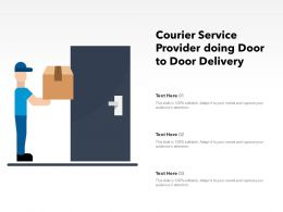 Courier Service Provider Doing Door To Door Delivery