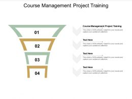 Course Management Project Training Ppt Powerpoint Presentation Slides Examples Cpb