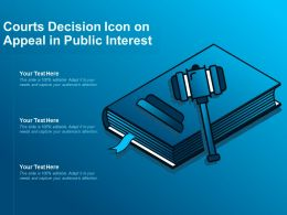 Courts Decision Icon On Appeal In Public Interest