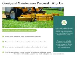 Courtyard Maintenance Proposal Why Us Ppt Powerpoint Presentation Slides Files