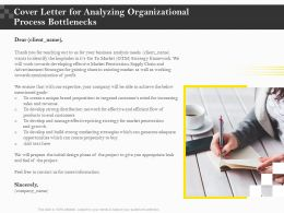 Cover Letter For Analyzing Organizational Process Bottlenecks Ppt File Slides