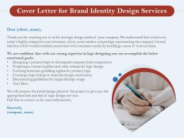 Cover Letter For Brand Identity Design Services Ppt Powerpoint Presentation Layouts