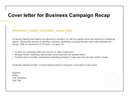 Cover Letter For Business Campaign Recap Ppt Powerpoint Presentation Visual Aids Show