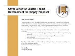 Cover Letter For Custom Theme Development For Shopify Proposal Ppt Slides
