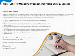 Cover Letter For Managing Organizational Pricing Strategy Services Ppt Templates