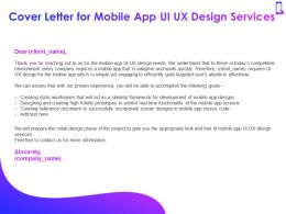 Cover Letter For Mobile App Ui UX Design Services Ppt Powerpoint Presentation Graphics