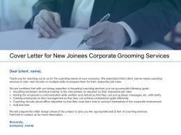 Cover Letter For New Joinees Corporate Grooming Services Ppt Slides Picture