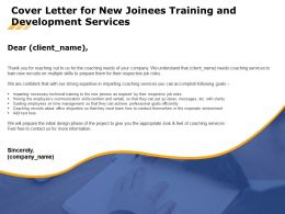 Cover Letter For New Joinees Training And Development Services Ppt File Graphics