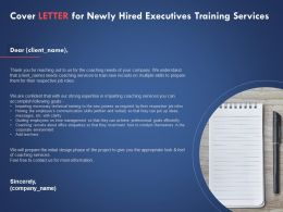 Cover Letter For Newly Hired Executives Training Services Ppt Powerpoint Presentation File Picture
