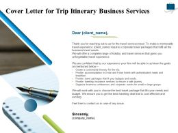 Cover Letter For Trip Itinerary Business Services Ppt Powerpoint Presentation Pictures