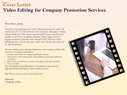 Cover Letter Video Editing For Company Promotion Services Ppt File Slides