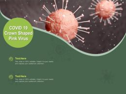 COVID 19 Crown Shaped Pink Virus Ppt Powerpoint Presentation Summary Aids