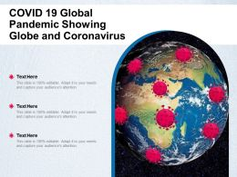 COVID 19 Global Pandemic Showing Globe And Coronavirus