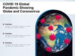 COVID 19 Global Pandemic Showing Globe And Coronavirus