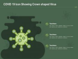 COVID 19 Icon Showing Crown Shaped Virus Ppt Powerpoint Presentation Styles Background Images