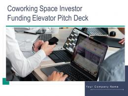 Coworking Space Investor Funding Elevator Pitch Deck Ppt Template