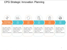 Cpg Strategic Innovation Planning Ppt Powerpoint Presentation Styles Picture Cpb