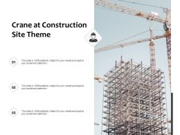 Crane At Construction Site Theme